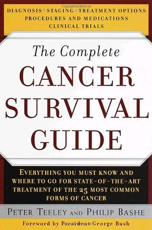 THE COMPLETE CANCER SURVIVAL GUIDE
