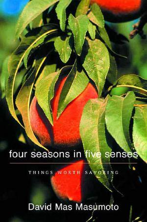 FOUR SEASONS IN FIVE SENSES