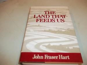 THE LAND THAT FEEDS US