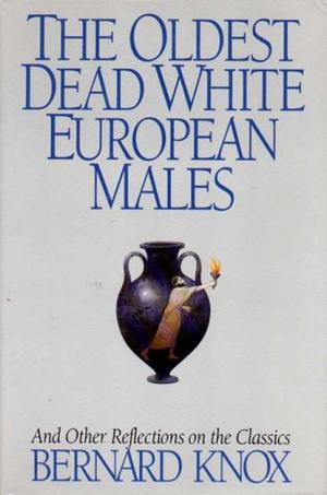 THE OLDEST DEAD WHITE EUROPEAN MALES