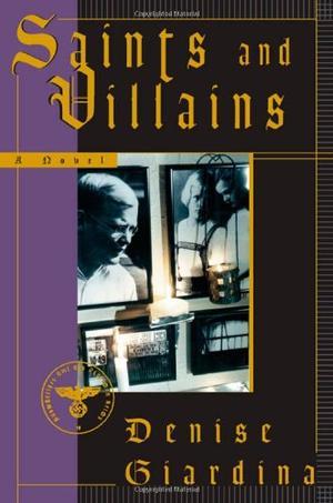 SAINTS AND VILLAINS