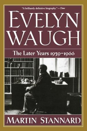 """EVELYN WAUGH: The Later Years, 1939-1966"""