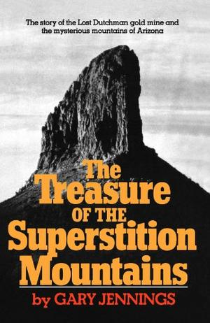 THE TREASURE OF THE SUPERSTITION MOUNTAINS