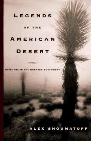LEGENDS OF THE AMERICAN DESERT