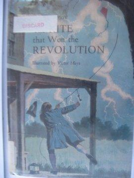 THE KITE THAT WON THE REVOLUTION