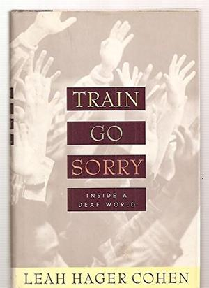 TRAIN GO SORRY