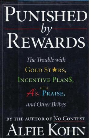PUNISHED BY REWARDS