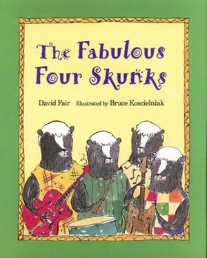 THE FABULOUS FOUR SKUNKS