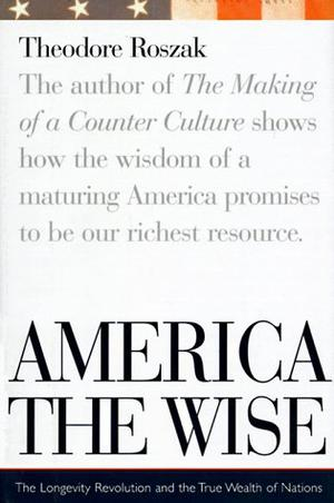 AMERICA THE WISE