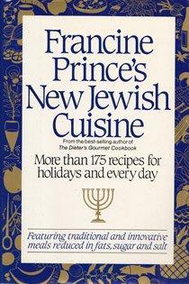 FRANCINE PRINCE'S NEW JEWISH CUISINE