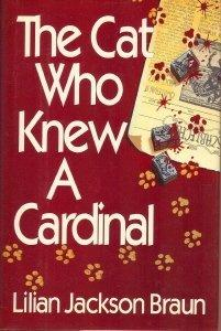 THE CAT WHO KNEW A CARDINAL