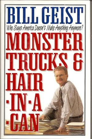 MONSTER TRUCKS & HAIR-IN-A-CAN