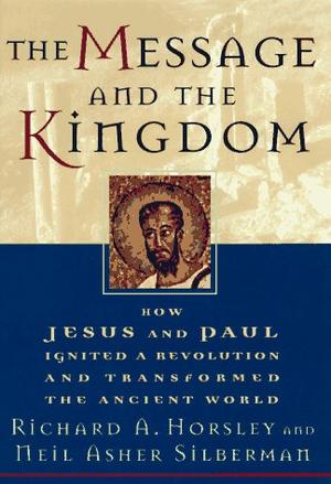 THE MESSAGE AND THE KINGDOM