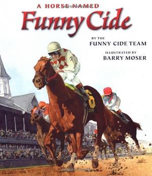A HORSE NAMED FUNNY CIDE