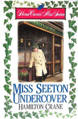 MISS SEETON UNDERCOVER