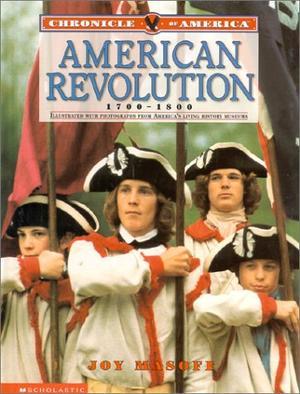 AMERICAN REVOLUTION, 1700-1800