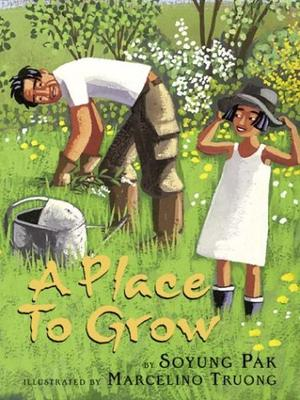 A PLACE TO GROW