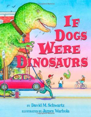 IF DOGS WERE DINOSAURS