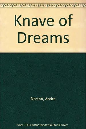 KNAVE OF DREAMS