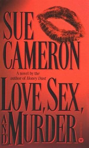 LOVE, SEX, AND MURDER