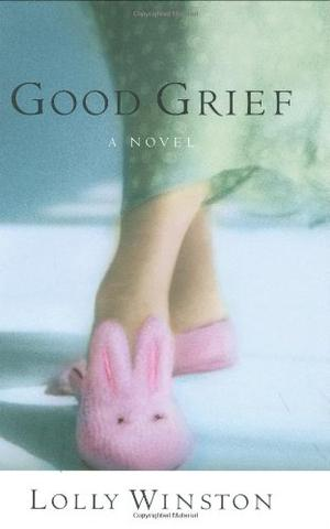 Good Grief By Lolly Winston Kirkus Reviews