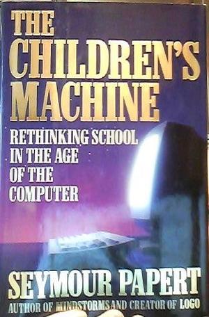 THE CHILDREN'S MACHINE