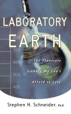 LABORATORY EARTH: The Planetary Gamble We Can't Afford to Lose