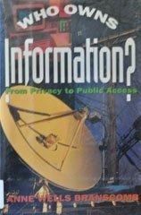 WHO OWNS INFORMATION?