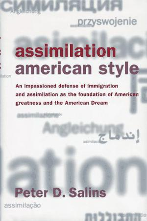 ASSIMILATION, AMERICAN STYLE