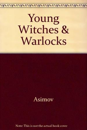 YOUNG WITCHES AND WARLOCKS