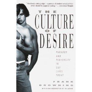 THE CULTURE OF DESIRE