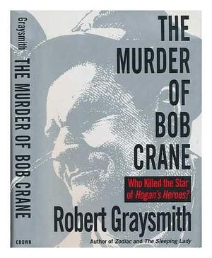 THE MURDER OF BOB CRANE