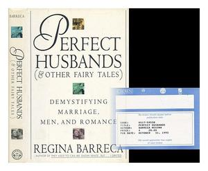 PERFECT HUSBANDS AND OTHER FAIRY TALES
