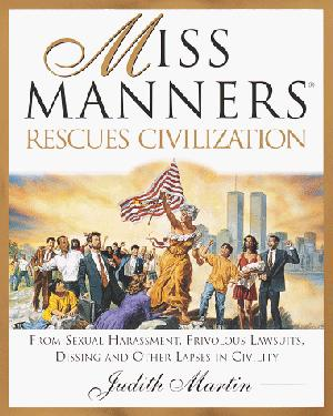 MISS MANNERS RESCUES CIVILIZATION