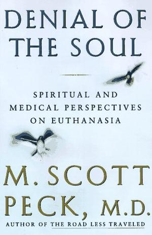 suicide because of fatal diseases discussed in dr m scott pecks book denial of the soul Jean ann williams published a book on suicide loss open to hope's dr gloria horsley an account of scott's search for meaning and hope after her son.