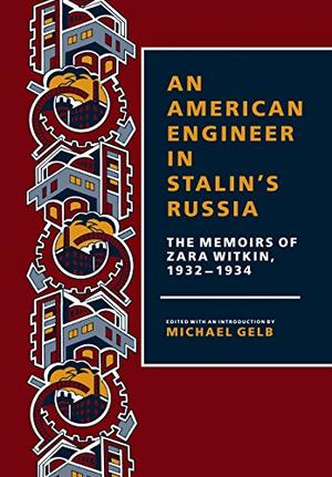 AN AMERICAN ENGINEER IN STALIN'S RUSSIA