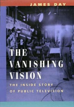 THE VANISHING VISION