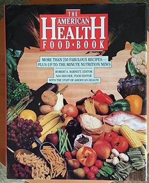 THE AMERICAN HEALTH FOOD BOOK