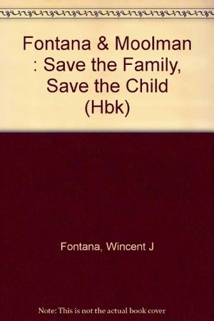 SAVE THE FAMILY, SAVE THE CHILD