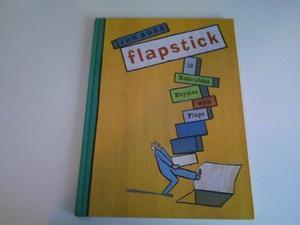 FLAPSTICK!