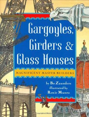 GARGOYLES, GIRDERS & GLASS HOUSES