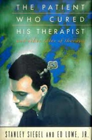 THE PATIENT WHO CURED HIS THERAPIST