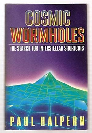 COSMIC WORMHOLES