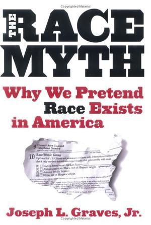 THE RACE MYTH