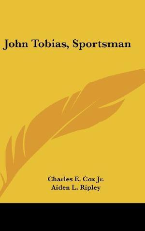 JOHN TOBIAS, SPORTSMAN