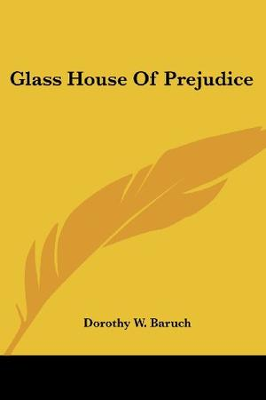 GLASS HOUSE OF PREJUDICE