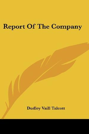 REPORT OF THE COMPANY