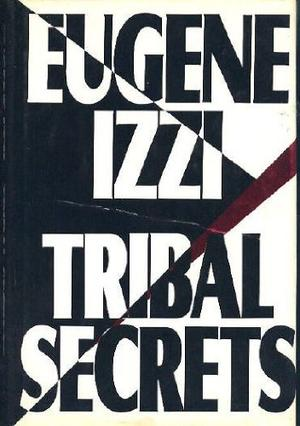 TRIBAL SECRETS
