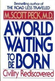 A WORLD WAITING TO BE BORN
