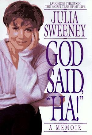 GOD SAID ``HA!''